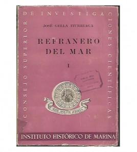 REFRANERO DEL MAR (2 tomos) I, Refranes propiamente dichos.  II, Locuciones proverbiales