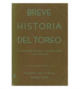 BREVE HISTORIA DEL TOREO. De Francisco Romero a Silverio Pérez y Luis Procuna