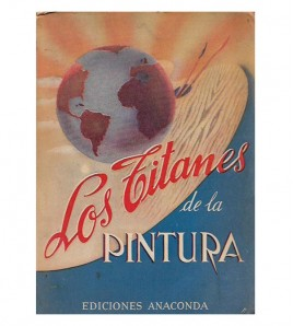 LOS TITANES DE LA PINTURA