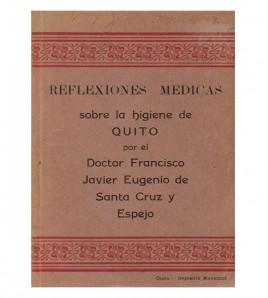 REFLEXIONES MÉDICAS SOBRE LA HIGIENE DE QUITO