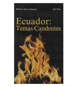 ECUADOR: TEMAS CANDENTES