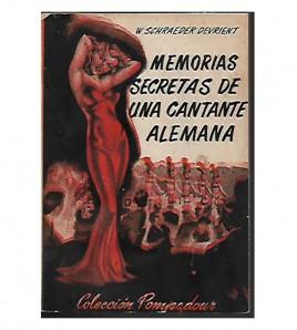 MEMORIAS SECRETAS DE UNA CANTANTE ALEMANA