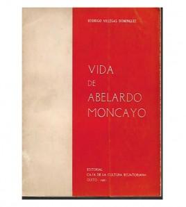 VIDA DE ABELARDO MONCAYO