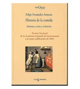 HISTORIA DE LA COMIDA. ALIMENTOS, COCINA Y CIVILIZACIÓN