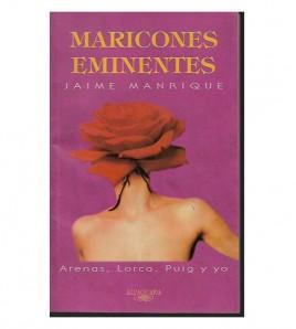 MARICONES EMINENTES: ARENAS, LORCA, PUIG Y YO