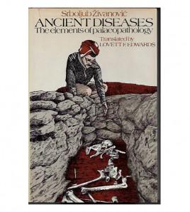 ANCIENT DISEASES: THE ELEMENTS OF PALEOPATHOLOGY