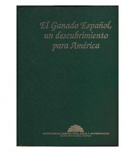 EL GANADO ESPAÑOL, UN DESCUBRIMIENTO PARA AMÉRICA