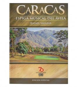 CARACAS, ESPIGA MUSICAL DEL ÁVILA