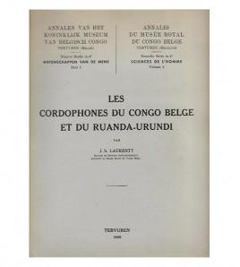 LES CORDOPHONES DU CONGO BELGE ET DU RUANDA-URUNDI (2 TOMES: TI Texte, TII Planches et Cartes)