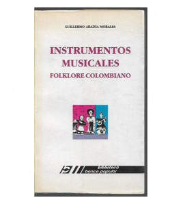 INSTRUMENTOS MUSICALES: FOLKLORE COLOMBIANO