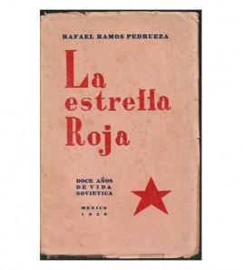 LA ESTRELLA ROJA. DOCE AÑOS DE VIDA SOVIÉTICA