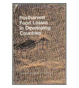 POSTHARVEST FOOD LOSSES IN DEVELOPING COUNTRIES