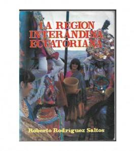 LA REGIÓN INTERANDINA ECUATORIANA