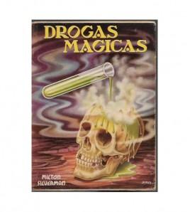 DROGAS MÁGICAS