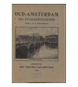 OUD-AMSTERDAM. 100 STADSGEZICHTEN