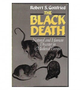 THE BLACK DEATH. NATURAL AND HUMAN DISASTER IN MEDIEVAL EUROPE