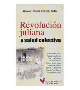 REVOLUCIÓN JULIANA Y SALUD...