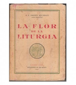 LA FLOR DE LA LITURGIA
