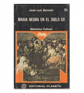MAGIA NEGRA EN EL SIGLO XX