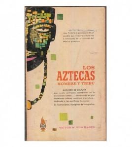 LOS AZTECAS, HOMBRE Y TRIBU