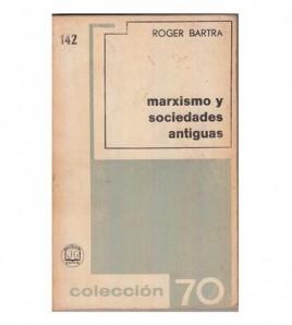 MARXISMO Y SOCIEDADES...
