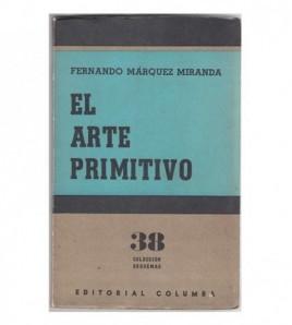 EL ARTE PRIMITIVO DEL VIEJO...