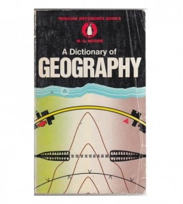 A DICTIONARY OF GEOGRAPHY....
