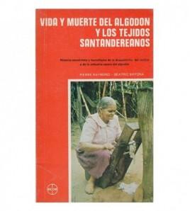 VIDA Y MUERTE DEL ALGODÓN Y...