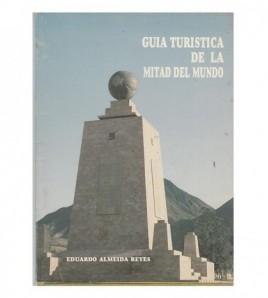 GUIA TURISTICA DE LA MITAD...