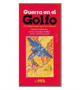 GUERRA EN EL GOLFO (La...