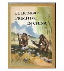 EL HOMBRE PRIMITIVO EN CHINA