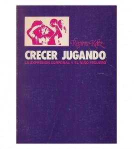 CRECER JUGANDO. La...