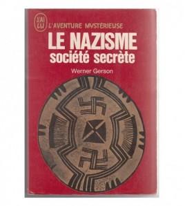 LE NAZISME SOCIÉTÉ SECRÈTE
