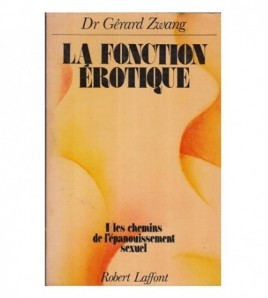 LA FONCTION ÉROTIQUE (2...